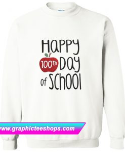 100th Day Of School Sweatshirt (GPMU)
