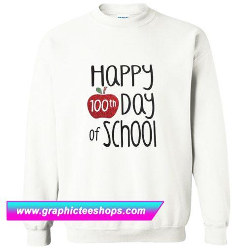 100th Day Of School Sweatshirt (GPMU)