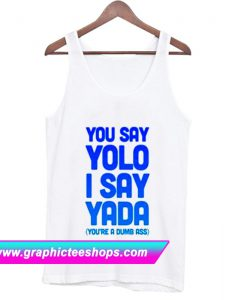You Say Yolo Tanktop (GPMU)
