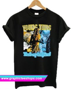 Young Thug Thats My Best Friend T Shirt (GPMU)